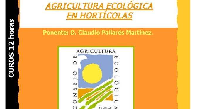 Curso de Agricultura Ecológica en Hortícolas