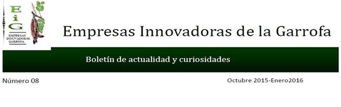 Disponible el Boletín nº 8 de Empresas Innovadoras de la Garrofa