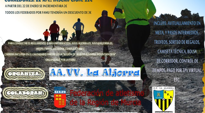 IV Trail La Aljorra: Carrera Popular del Almendro y el Garbancillo de Tallante