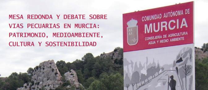 Debate sobre las vías pecuarias en la Región de Murcia