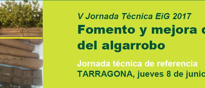"""8 Junio, Jornada """"Fomento y mejora del cultivo del Algarrobo"""""""